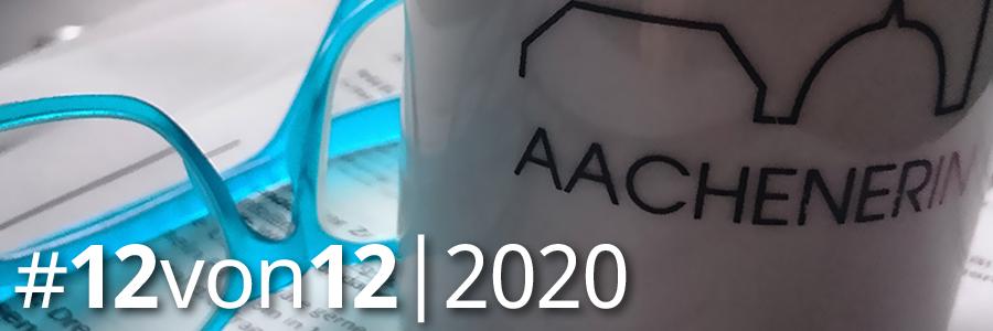#12von12 im August 2020